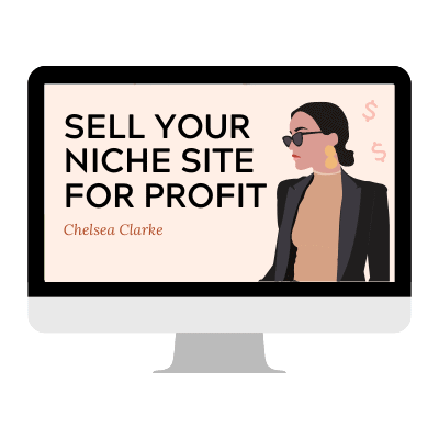Selling Your Niche Site For Profit essentials kist chelsea clarke sm